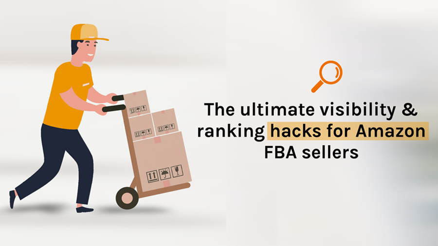 Amazon FBA sellers: Optimize your visibility & ranking