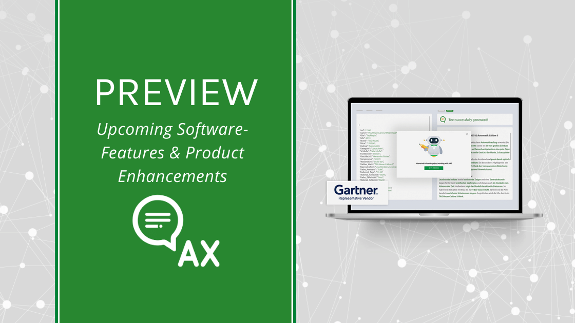 Which Software-Features and Product Enhancements are new at AX Semantics?
