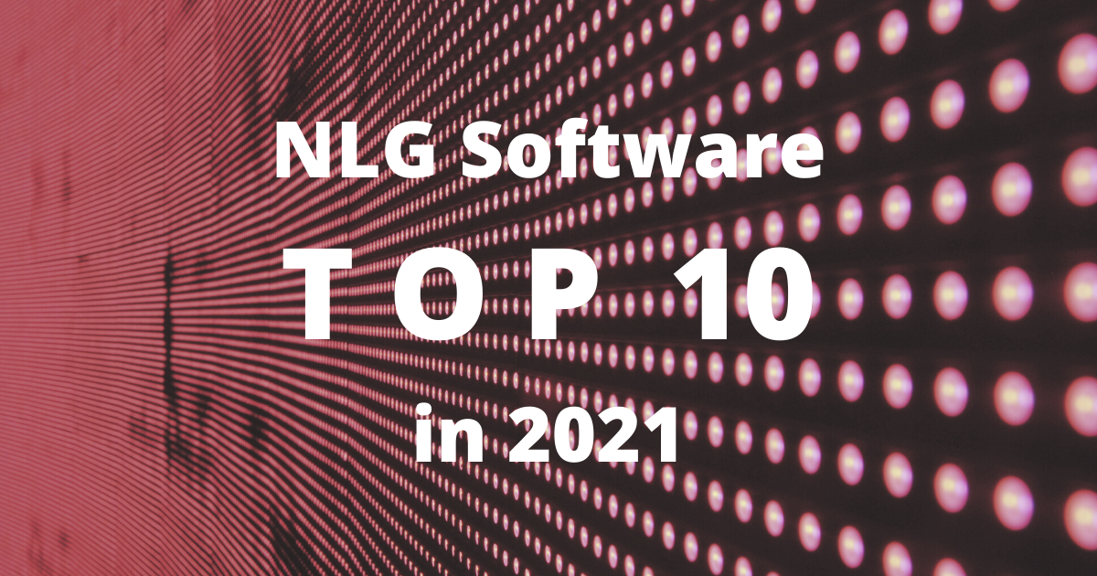 NLG Software Top 10 in 2021
