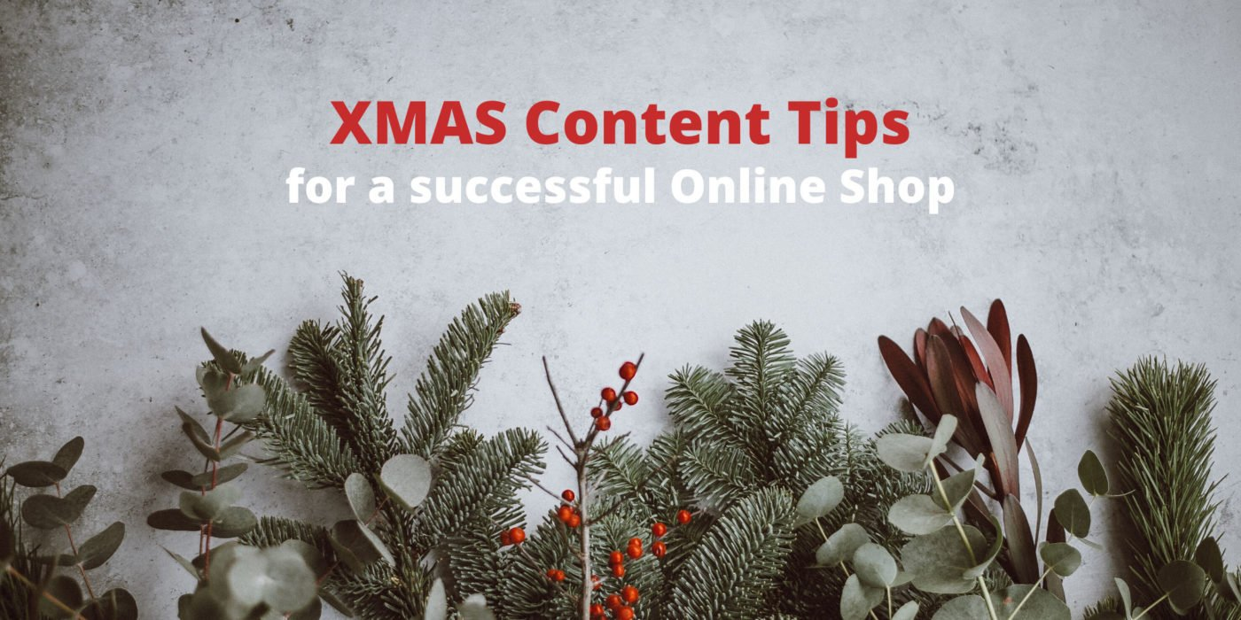 XMAS-Content-Tips: How to boost XMAS sales in your online shop